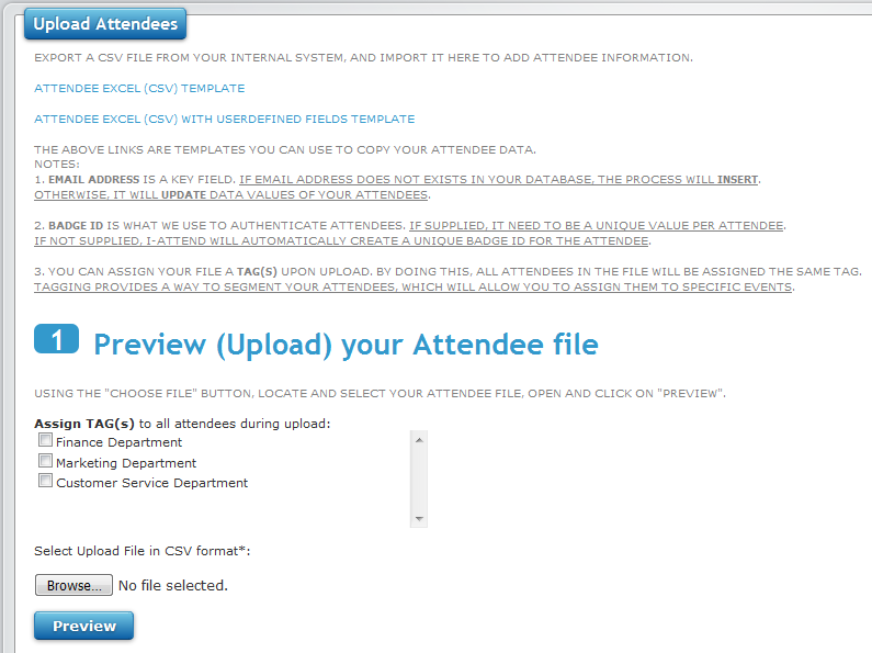 Uploading attendees in i-Attend. This will populate your attendee database.